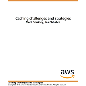 Caching Challenges and Strategies