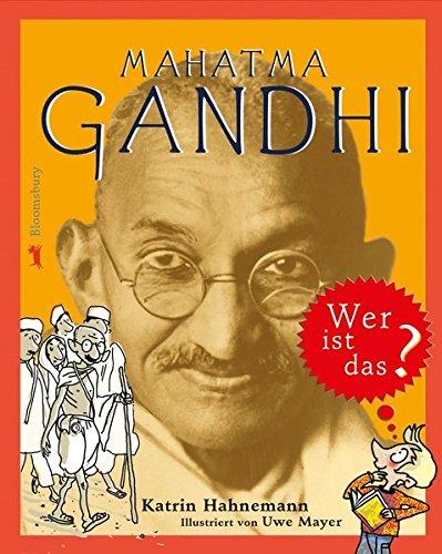 mahatma-gandhi-wer-ist-das