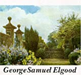 img - for George Samuel Elgood: His Life and Work - Watercolours and Garden Design book / textbook / text book