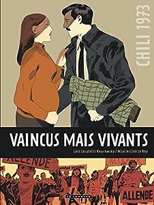 """Afficher """"Chili 1973, vaincus mais vivants"""""""