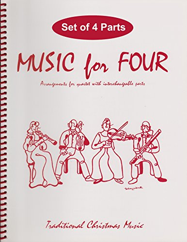 Music for Four, Christmas Volume - Traditional Christmas Favorites Set of 4 Parts for String Quartet (2 Violins, Viola, Cello)