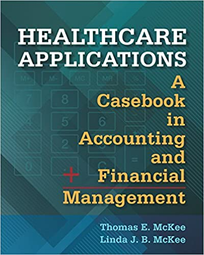 Healthcare applications a casebook in accounting and financial healthcare applications a casebook in accounting and financial management 1st edition fandeluxe Choice Image
