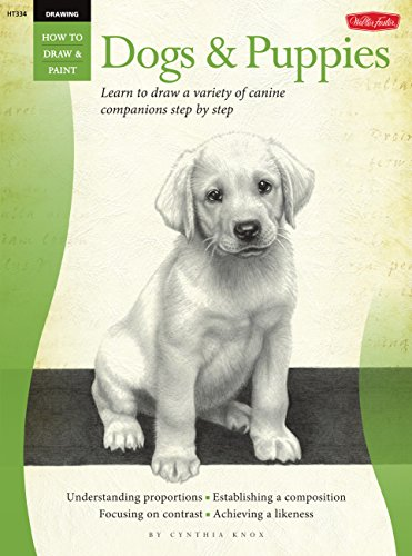 Drawing: Dogs & Puppies: Learn to draw a variety of canine companions step by step (How to Draw & Paint)
