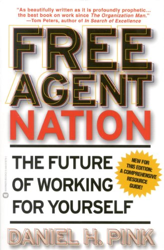 Free agent nation how americans new independent workers are free agent nation how americans new independent workers are transforming the way we live by fandeluxe Images