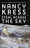 Nancy Kress Steal Across the SKy