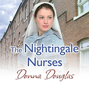 The Nightingale Nurses Hörbuch