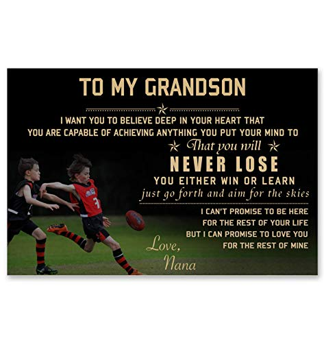 Leedesign Australia Football Poster to My Grandson i Want You to Believe deep in Your Heart That You are Capable of achieving Anything You Put Your Mind to That You Will Never Lose from Love Nana ()