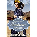 My Heart Belongs in Tombstone, Arizona: Historical Western Romance (Mail Order Bride Romance Book 2)