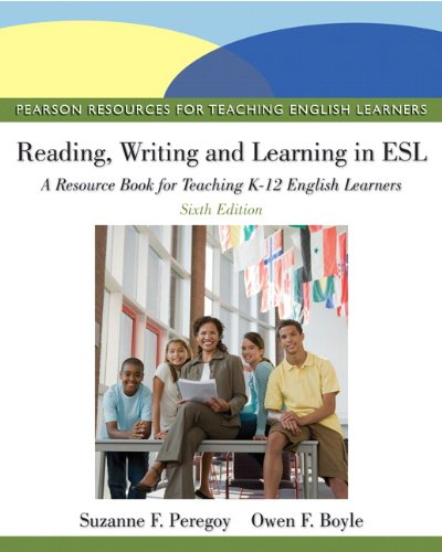 [D0wnl0ad] Reading, Writing, and Learning in ESL: A Resource Book for Teaching K-12 English Learners (6th Editi RAR