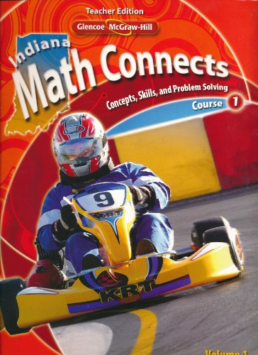 Math Connects: Concepts, Skills, and Problem Solving, Course 1. Indiana Teacher Edition, Volume 1