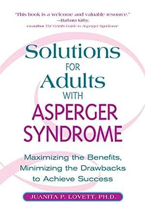 achieve adult aspergers benefit drawback maximizing minimizing solution success syndrome
