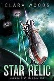Star Relic (Lunara Station Book 1)