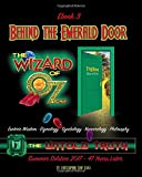 Behind the Emerald Door of Oz The Untold Truth (Ebook3): Esoteric Wisdom • Etymology • Symbology • Numerology…