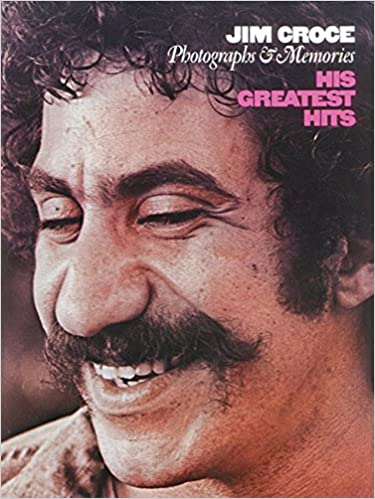 Jim Croce Photographs Memories His Greatest Hits Pianovocal