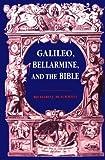 Galileo, Bellarmine, and the Bible, Blackwell, Richard J., 0268010277