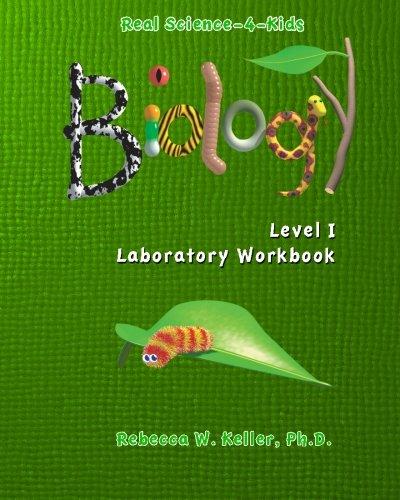 Download Real Science-4-Kids, Biology Level 1, Laboratory Worksheets PDF