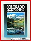 Colorado Handbook, Stephen Metzger, 0918373719