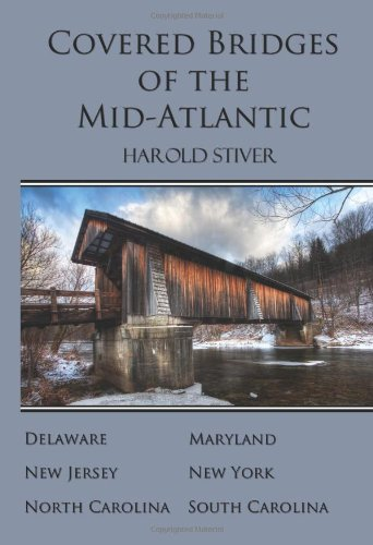 Download Covered Bridges of the Mid-Atlantic pdf