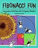img - for [(Fibonacci Fun: Fascinating Activities with Intriguing Numbers )] [Author: Trudi Garland] [Jan-1998] book / textbook / text book
