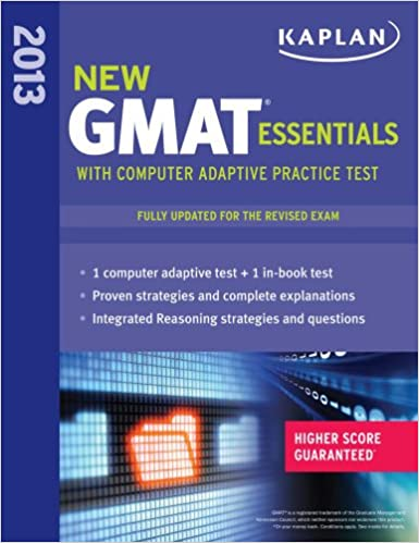 Kaplan New GMAT Essentials 2013 with Online Practice Test (Kaplan Gmat)