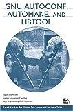 GNU Autoconf, Automake, and Libtool, Tom Tromey and Ben Ellison, 1578701902