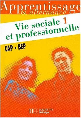 Lire Vie sociale et professionnelle, CAP-BEP. Cahier de l'élève pdf