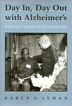 Descargar Por Elitetorrent Day In Day Out Alzheimers: Stress In Caregiving Relationships Gratis Formato Epub
