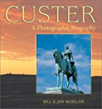 Custer, Bill Moeller and Jan Moeller, 0878424830