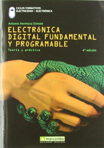 Descargar Libro Electrónica Digital Fundamental Y Programable: Curso Profesional Teoría-práctica Antonio Hermosa Donate