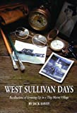 West Sullivan Days, Jack Harvey, 0892725095