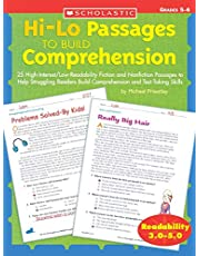 Hi-Lo Passages to Build Comprehension: Grades 5–6: 25 High-Interest/Low Readability Fiction and Nonfiction Passages to Help Struggling Readers Build Comprehension and Test-Taking Skills