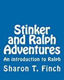 Stinker and Ralph Adventures, Sharon Finch, 1456489232