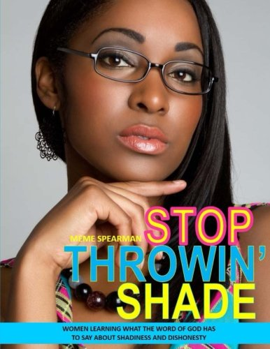 Stop Throwin' Shade BW - Throwin Shade