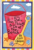 52 Fun Things to Do at the Beach (52 Series)