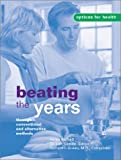 img - for Beating the Years: Through Conventional and Alternative Methods (Options for Health) by Helen Barnett (2002-09-06) book / textbook / text book