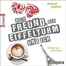Mein Freund, der Eiffelturm und ich (Conni 15, 4) Hörbuch von Dagmar Hoßfeld Gesprochen von: Julia Casper