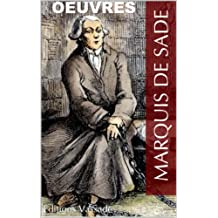 Marquis de Sade : Oeuvres (French Edition)