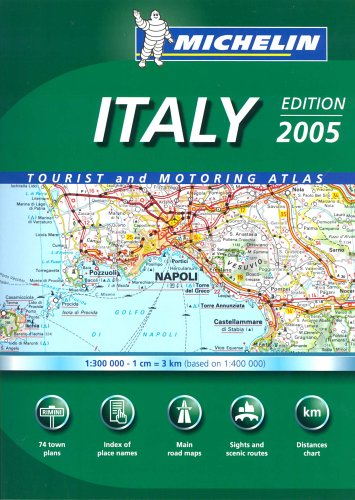 Read Online Italy Atlas 2005 (Michelin Tourist and Motoring Atlases) pdf