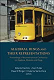 Algebras, Rings and Their Representations, Catarina Santa-Clara, 9812565981