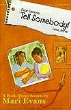 Dear Corinne, Tell Somebody! Love, Annie: A Book about Secrets