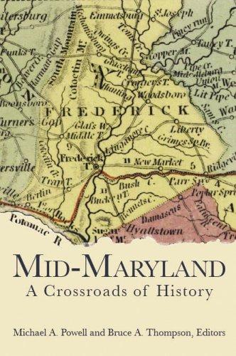 1: Mid-Maryland:: A Crossroads of History (American - Cross Ny County