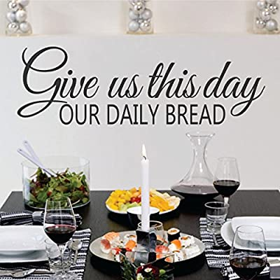 Christian Wall Decal Religious Wall Quote Vinyl Bible Wall Sticker Family Wall Decal Words Mural Home Art Decor Give Us This Day Our Daily Bread