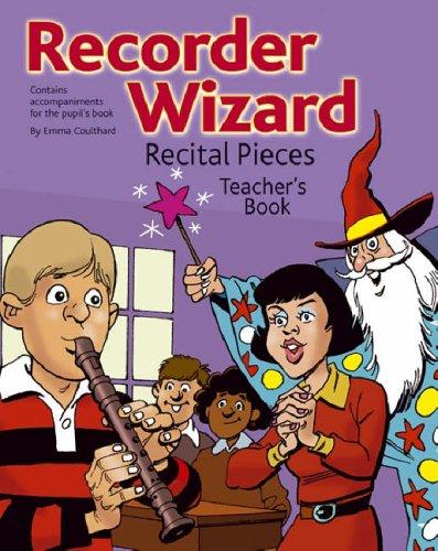 Recorder Wizard: Recital Pieces (Recorder ()