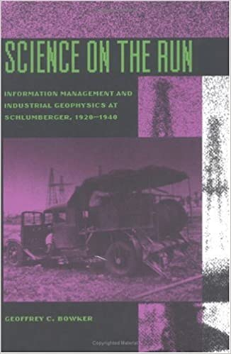 Book Science on the Run: Information Management and Industrial Geophysics at Schlumberger 1920-1940 (Inside Technology Series)