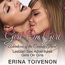 Lesbian Sex Stories: Girl on Girl Adventures of the Curious Thwat