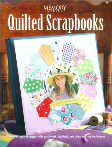 Quilted Scrapbooks (Memory Makers) ebook
