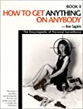 How to Get Anything on Anybody, Lee Lapin, 188023100X