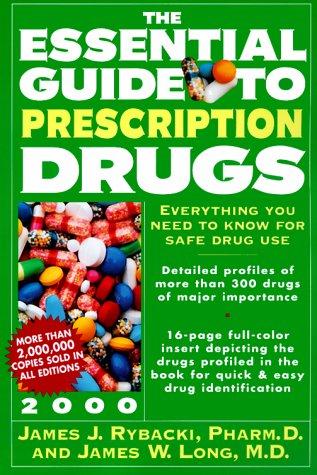 Essential Guide to Prescription Drugs 2000, The PDF