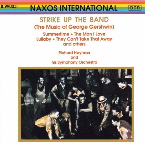 - The Music of George Gershwin: Strike up the Band (1991) (1991-05-03)
