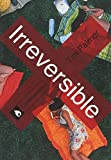Irreversible (Controversies)